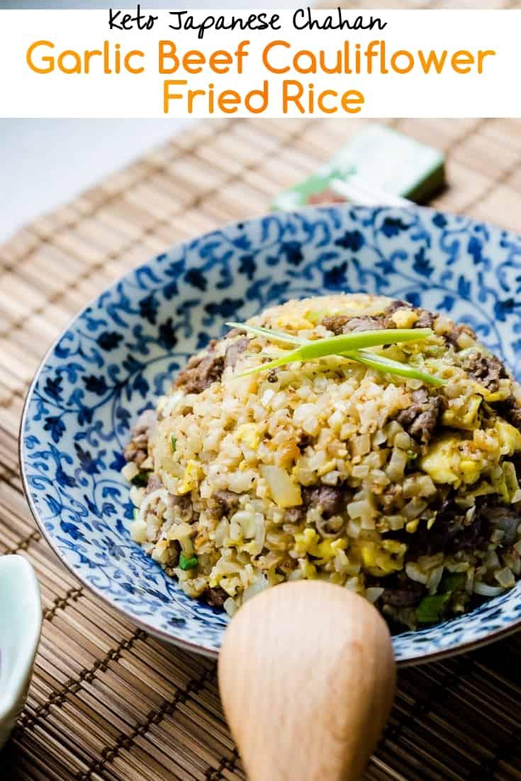 keto Japanese Garlic Beef Cauliflower Fried Rice - Chahan pin 1