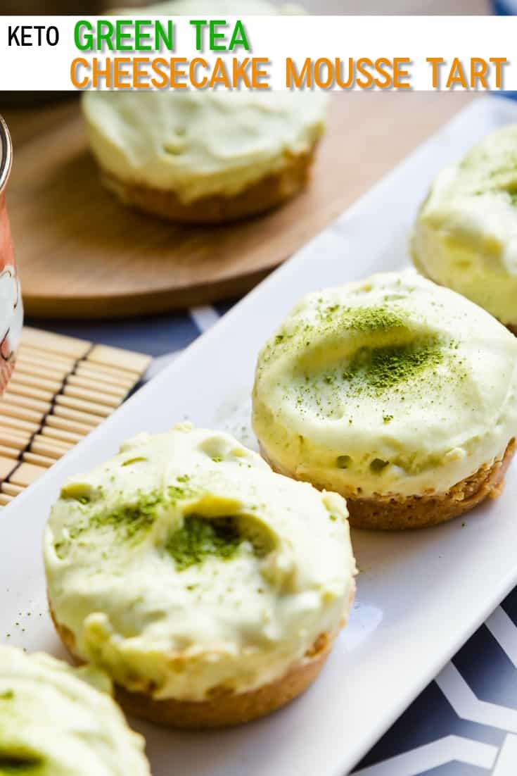 keto Green Tea Cheesecake Mousse Tart pin 2