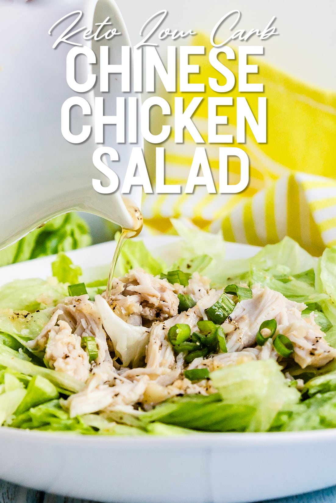 Chinese Chicken Salad with dressing being poured