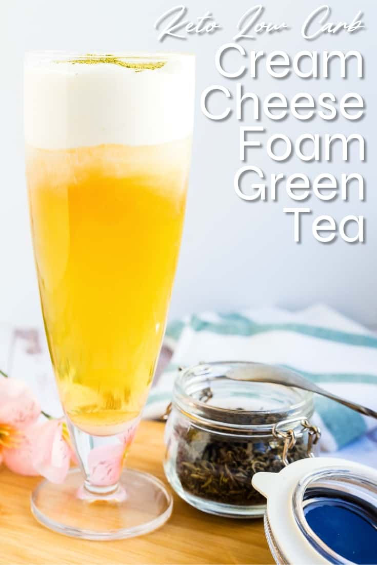 Cream Cheese Foam Green Tea LowCarbingAsian Pin 2