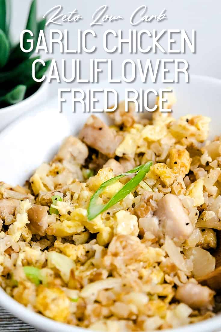 Garlic Chicken Cauliflower Fried Rice LowCarbingAsian Pin 1