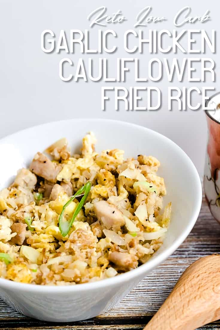 Garlic Chicken Cauliflower Fried Rice LowCarbingAsian Pin 2