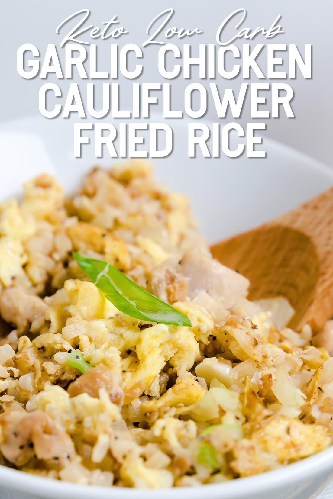 Garlic Chicken Cauliflower Fried Rice close up