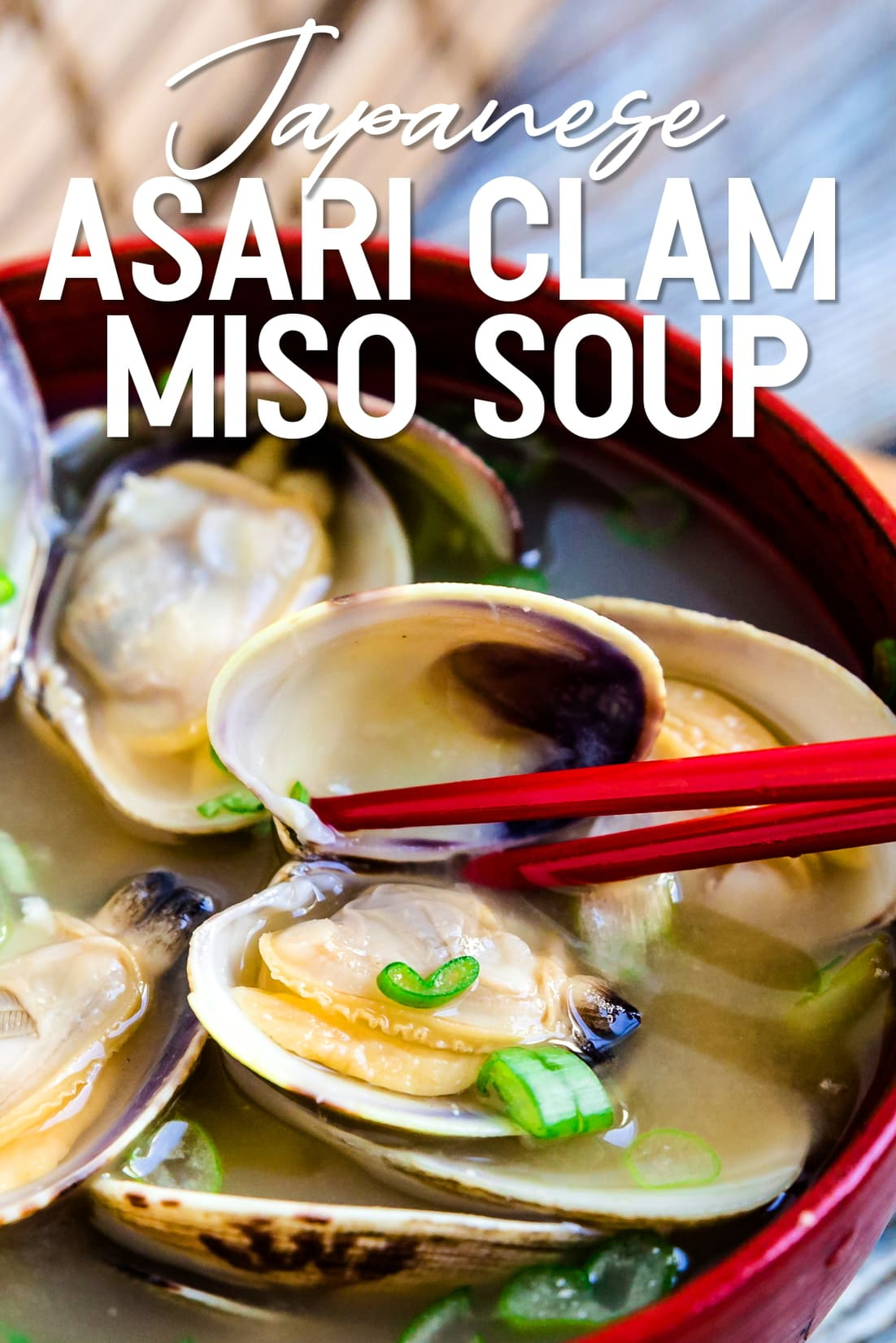 Japanese Asari Clam Miso with chopsticks