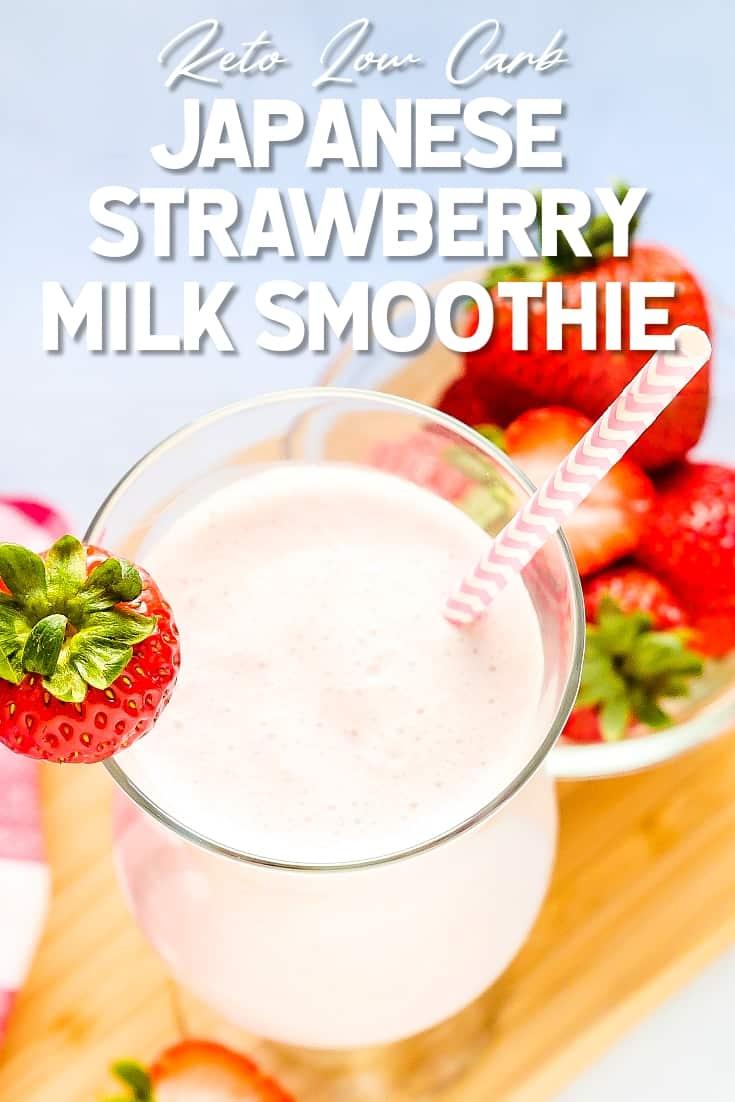 Keto Low Carb Japanese Style Strawberry Milk Smoothie