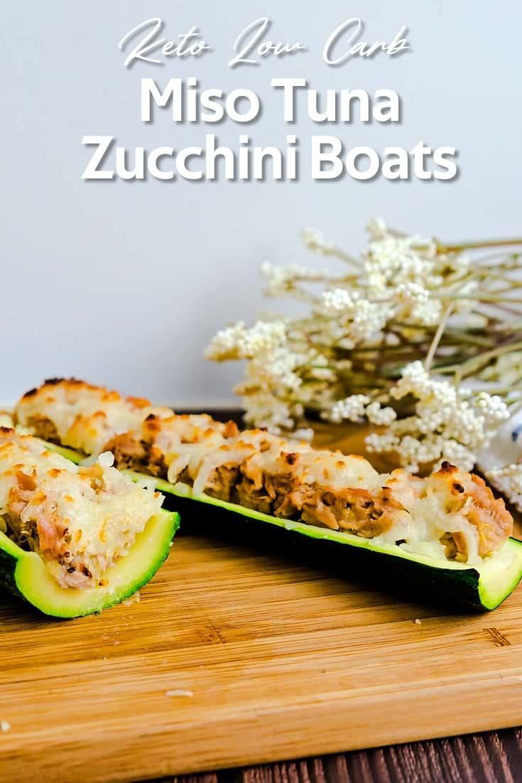 Miso Tuna Zucchini Boats