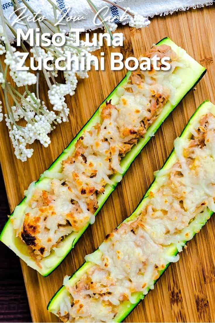 Miso Tuna Zucchini Boats LowCarbingAsian Pin 2