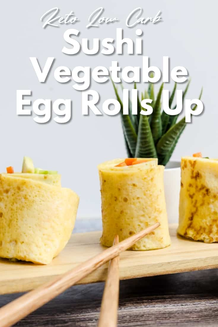 Sushi Vegetable Egg Rolls Up LowCarbingAsian Pin 1