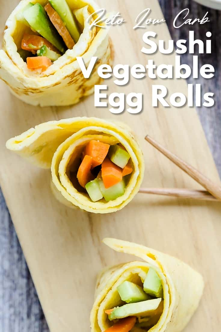 Sushi Vegetable Egg Rolls Up LowCarbingAsian Pin 2