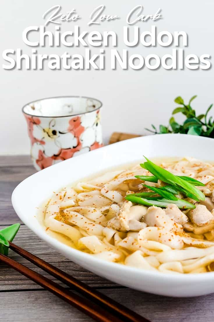 Keto Low Carb Japanese Chicken Udon with Shirataki Noodles