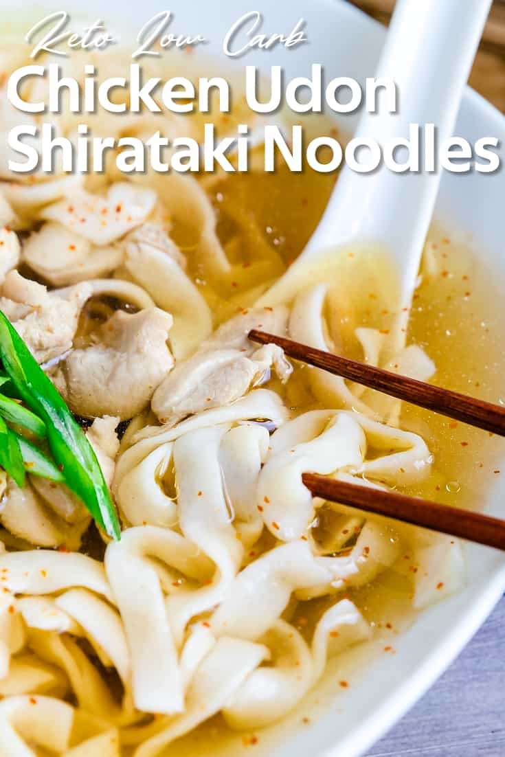 Japanese Chicken Udon with Shirataki Noodles LowCarbingAsian Pin 2