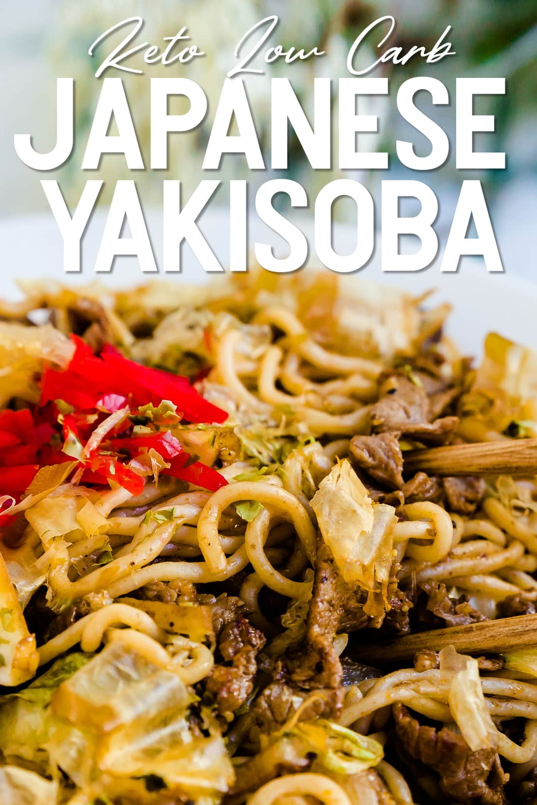 Low Carb Stir Fry Noodles Yakisoba with chopsticks