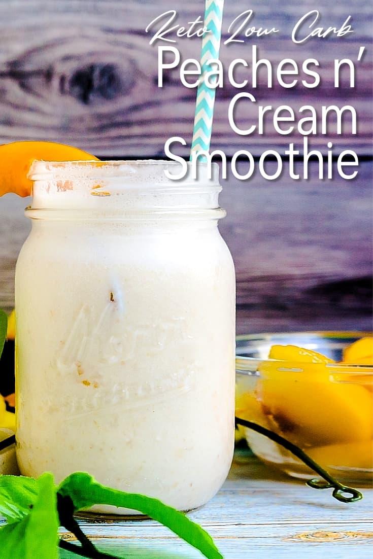 Low Carb Peaches n' Cream Smoothie
