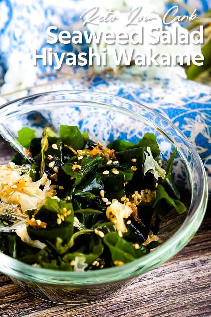 Seaweed Salad - Hiyashi Wakame LowCarbingAsian Pin 1