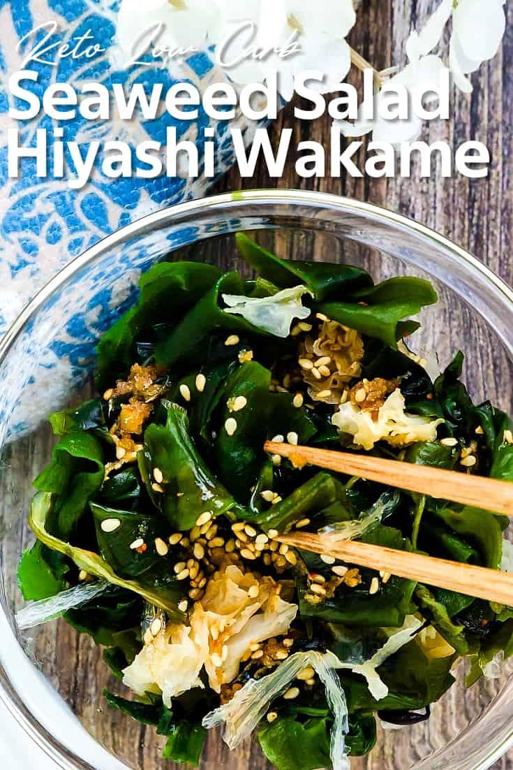 Keto Low Carb Seaweed Salad - Hiyashi Wakame