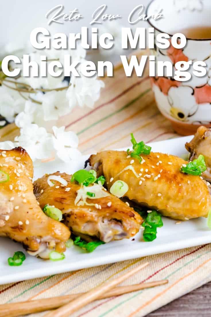 Keto Low Carb Garlic Miso Chicken Wings