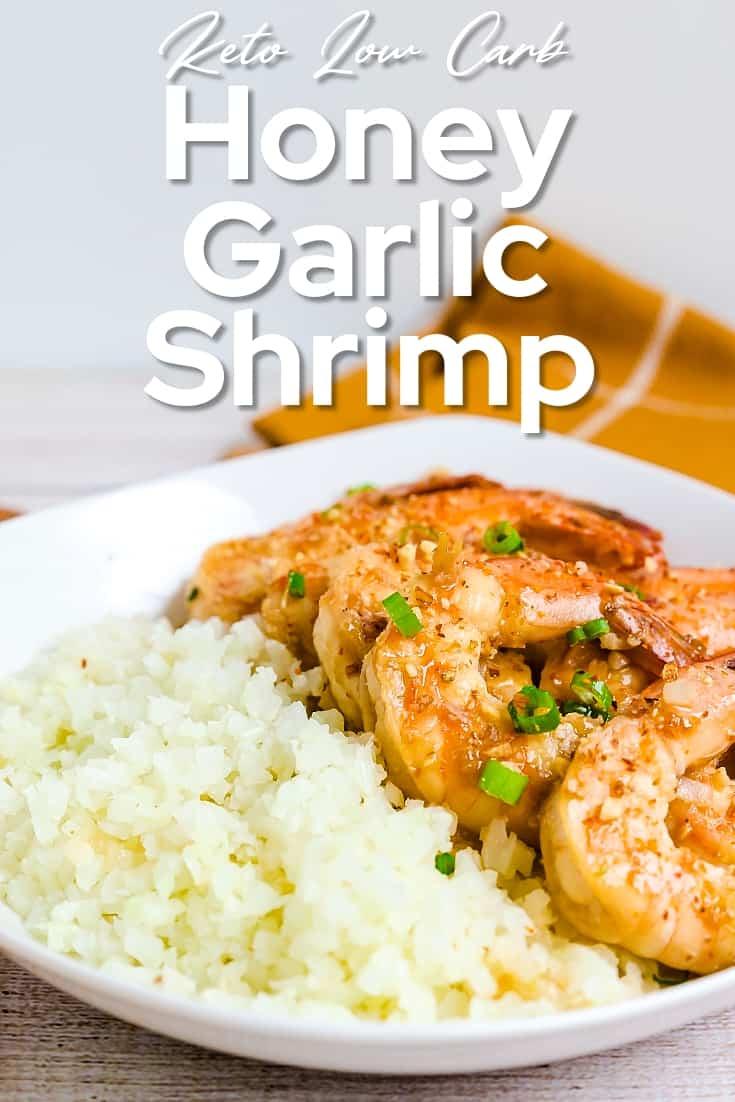 Keto Low Carb Honey Garlic Shrimp