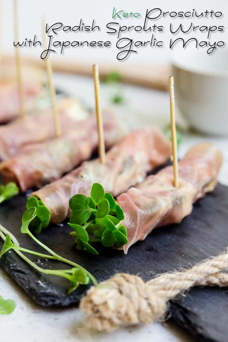 Keto Prosciutto Radish Sprouts Wraps with Japanese Garlic Mayo LowCarbingAsian Pin 1