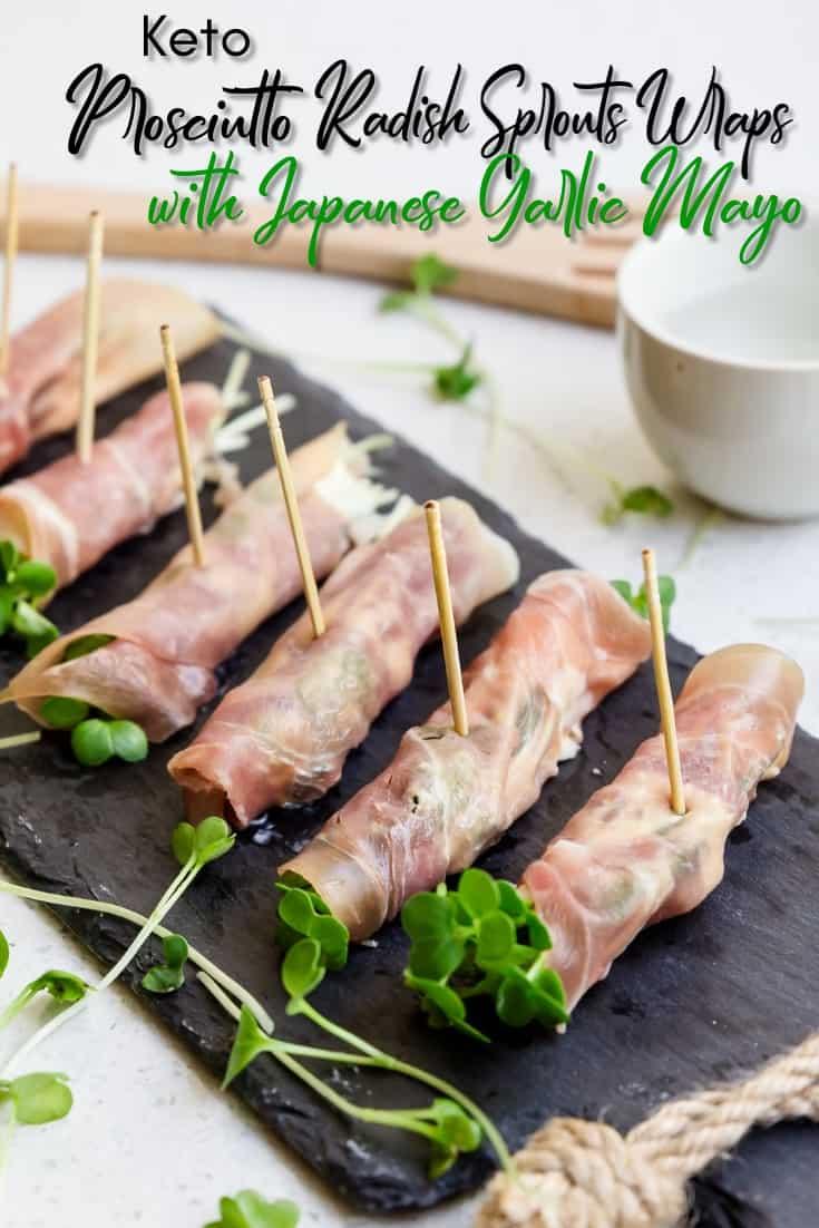 Keto Prosciutto Radish Sprouts Wraps with Japanese Garlic Mayo LowCarbingAsian Pin 2
