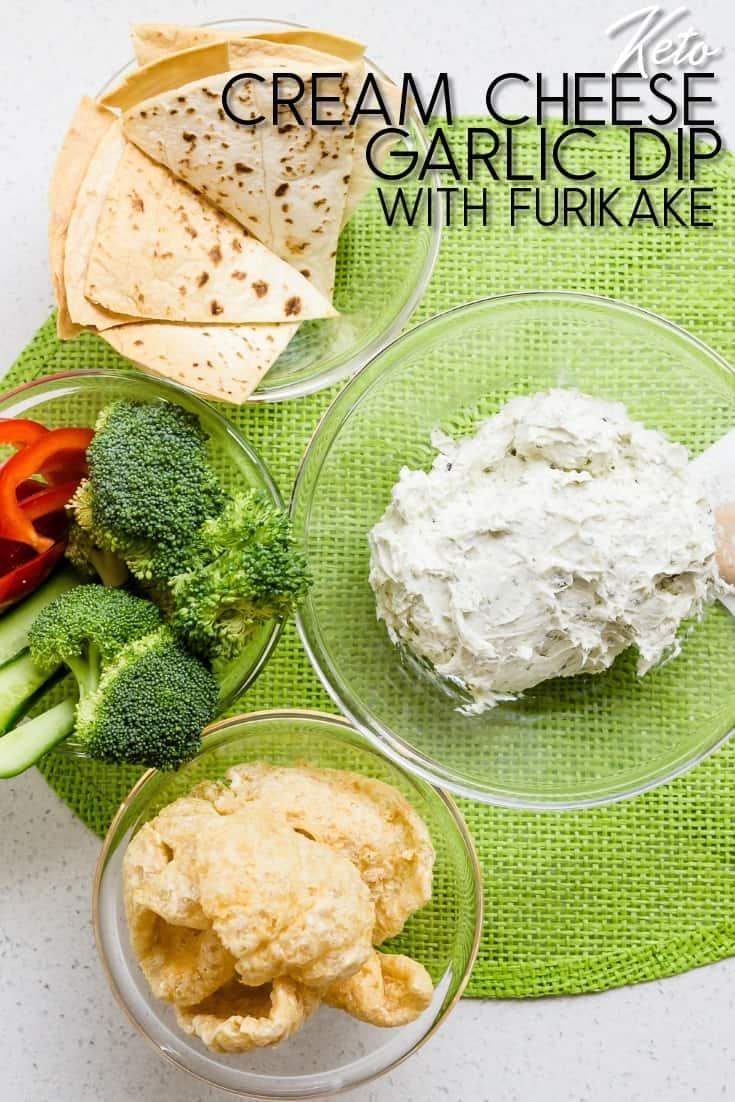 Cream Cheese Garlic Dip with Furikake LowCarbingAsian Pin 3