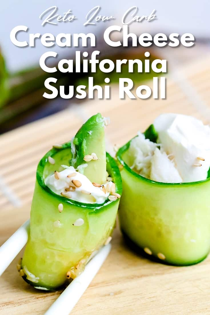 Keto Low Carb Cream Cheese California Sushi Roll