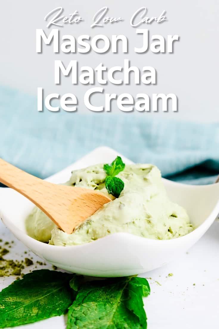 Keto Mason Jar Matcha Ice Cream LowCarbingAsian Pin 1