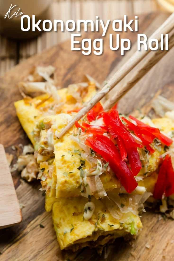 Keto Okonomiyaki Egg Roll Up LowCarbingAsian Pin 1