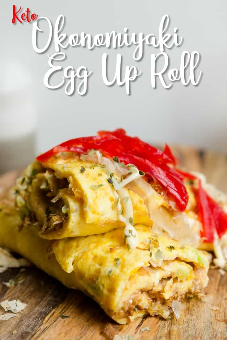 Keto Okonomiyaki Egg Roll Up LowCarbingAsian Pin 2