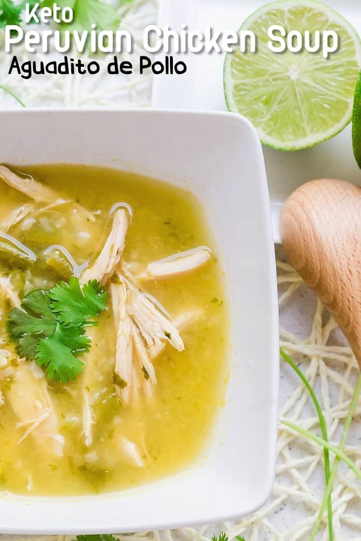 Keto Peruvian Chicken Soup - Aguadito de Pollo LowCarbingAsian Pin 1