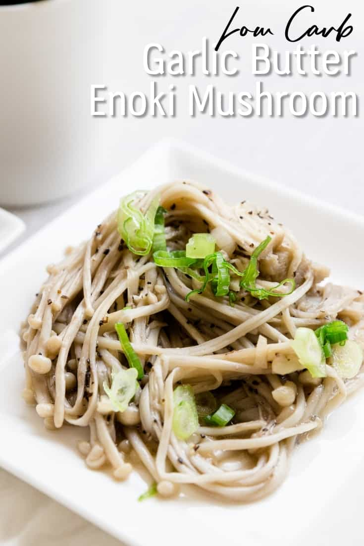 Low Carb Garlic Enoki Mushroom LowCarbingAsian Pin 1