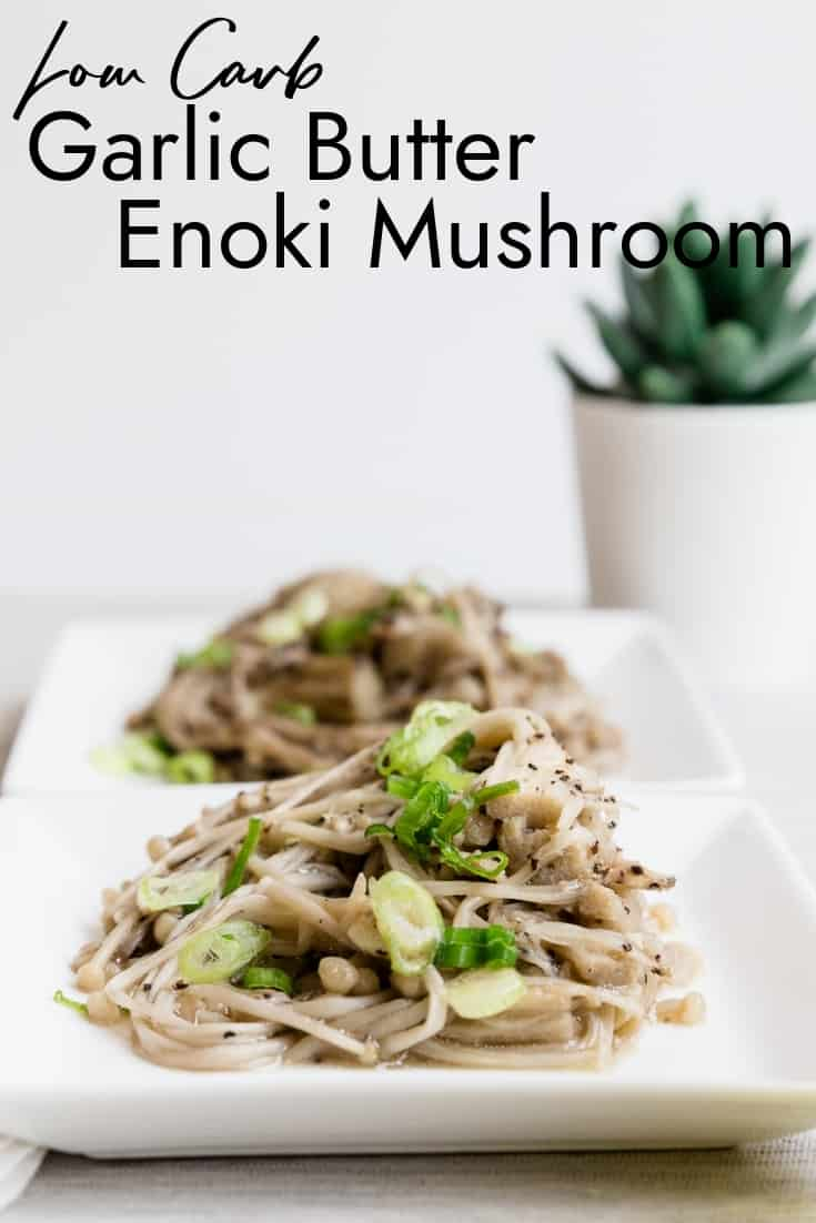 Low Carb Garlic Enoki Mushroom LowCarbingAsian Pin 2