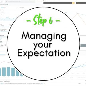 How to Start a Website - Step 6 Managing your Expectation
