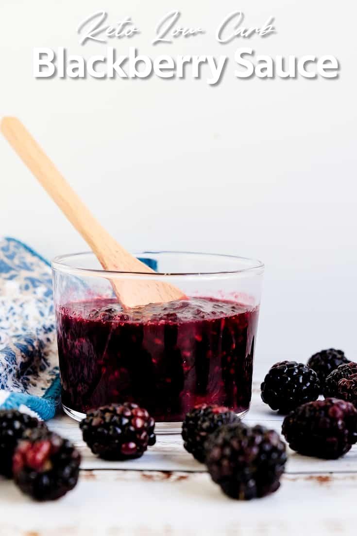 Keto Low Carb Blackberry Sauce
