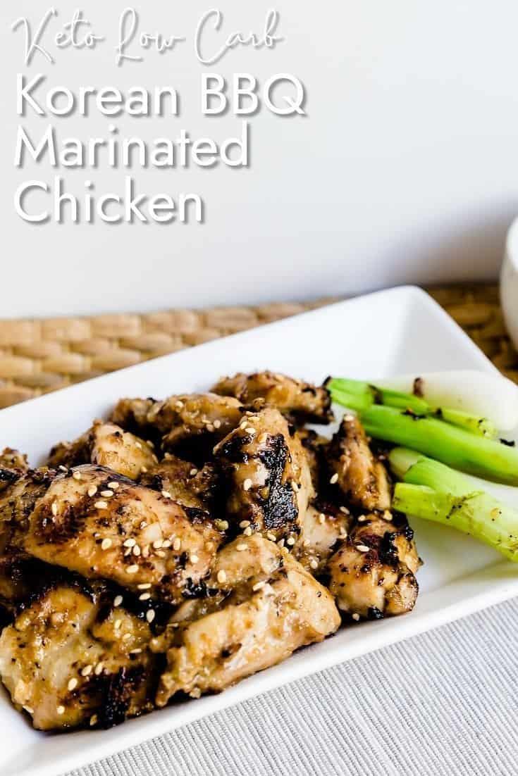 Keto Korean BBQ Marinated Chicken LowCarbingAsian Pin 2