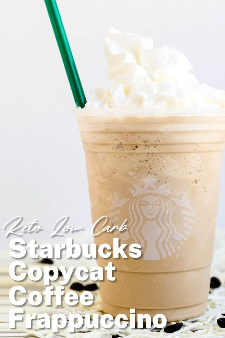 Keto Starbucks Copycat Coffee Frappuccino LowCarbingAsian Pin 2