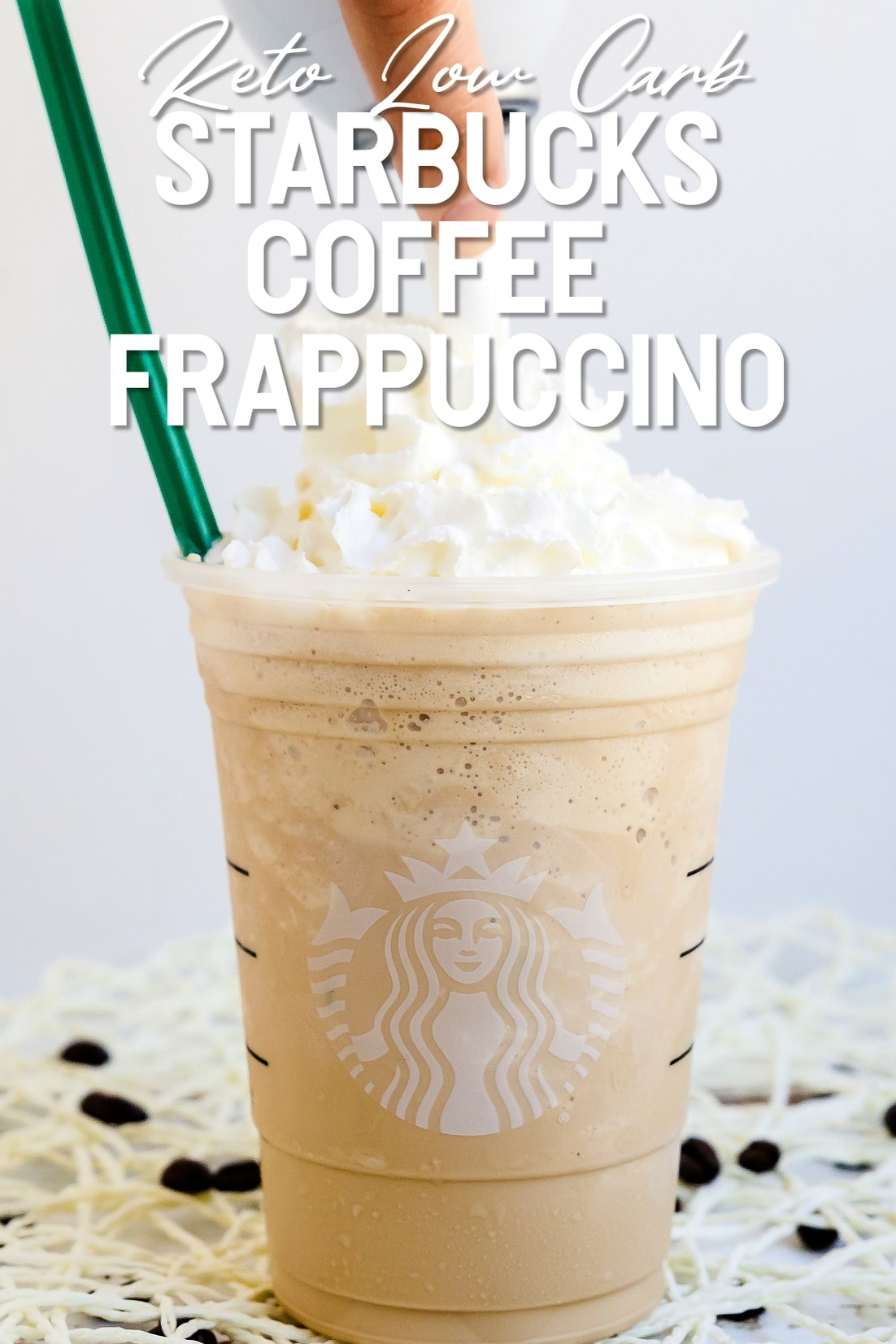 Keto Starbucks Copycat Coffee Frappuccino in a cup with straw