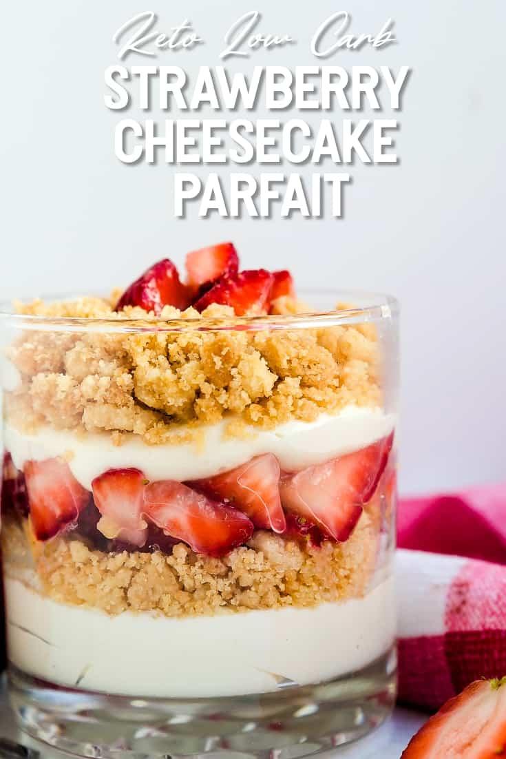 Keto Low Carb Strawberry Cheesecake Parfait