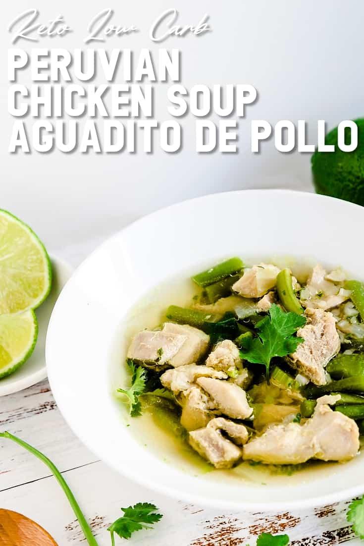 Keto Low Carb Peruvian Chicken Soup - Aguadito de Pollo