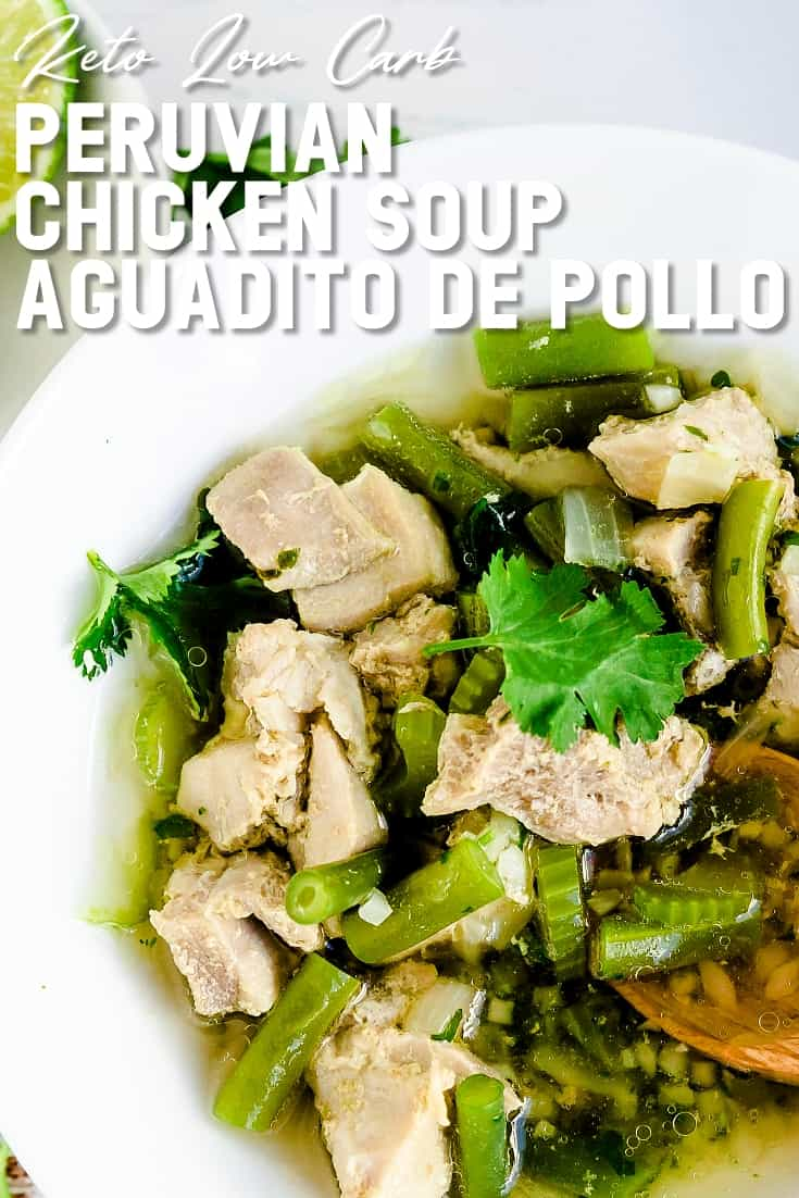 Keto Low Carb Peruvian Chicken Soup - Aguadito de Pollo