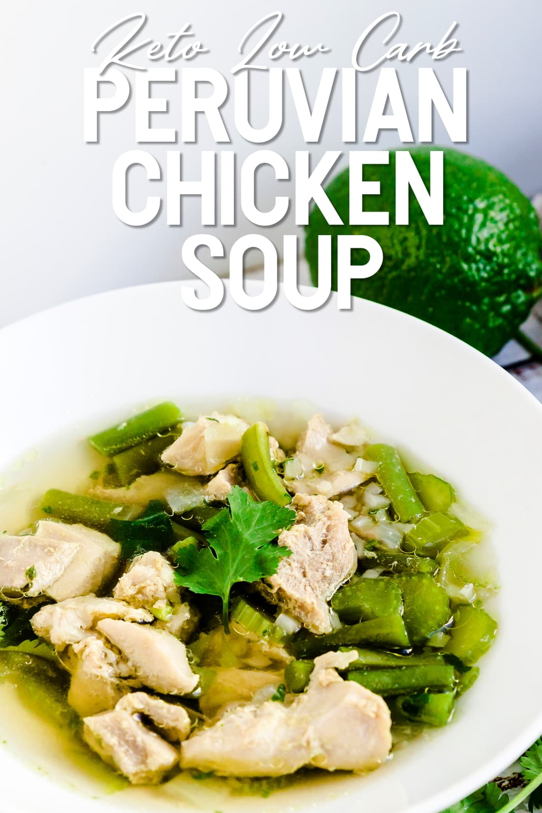Keto Peruvian Chicken Soup in a bowl