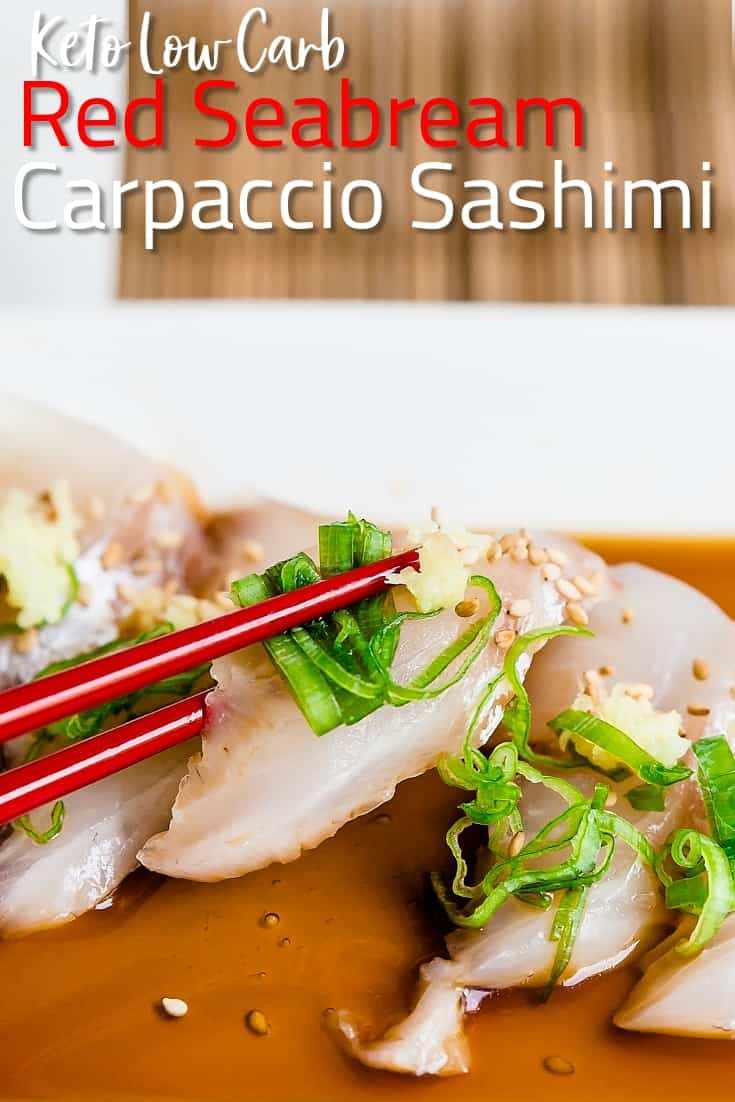 Red Seabream Carpaccio Sashimi LowCarbingAsian Pin 2