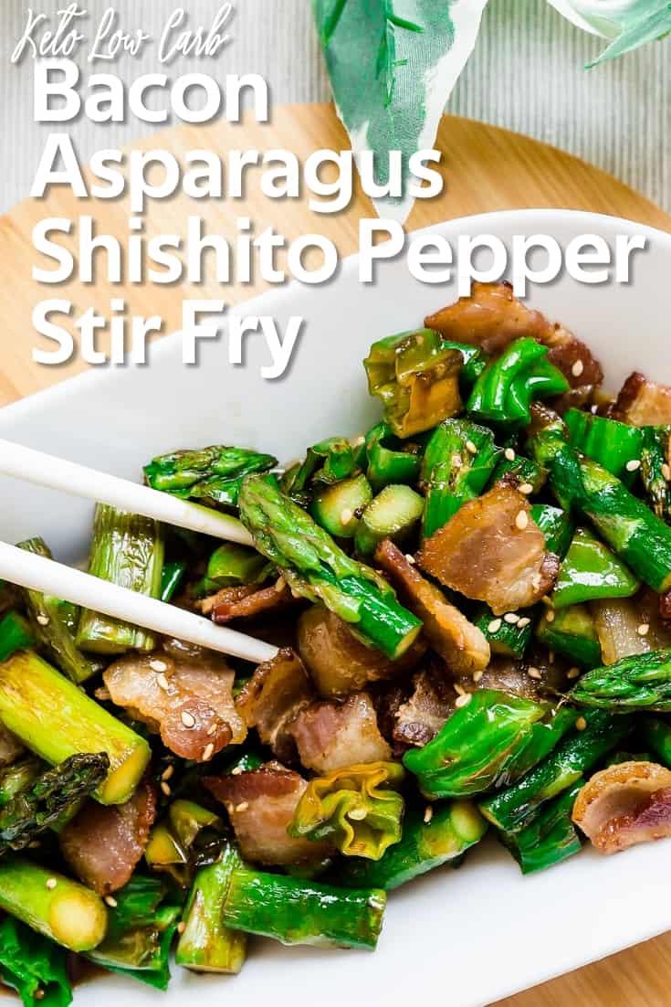 Bacon, Asparagus, Shishito Pepper Stir Fry LowCarbingAsian Pin 1