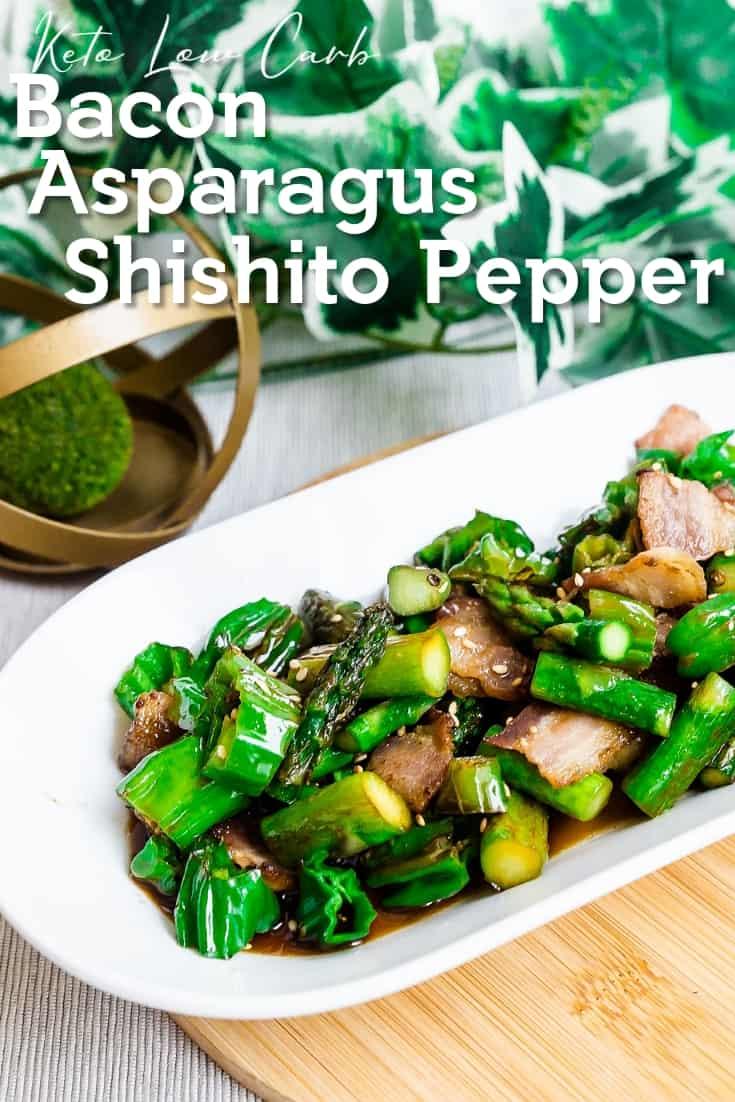 Bacon, Asparagus, Shishito Pepper Stir Fry LowCarbingAsian Pin 2