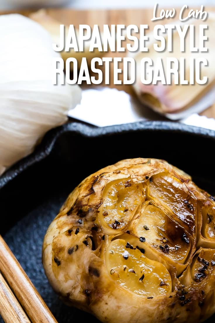 Japanese Style Roasted Garlic Bulb LowCarbingAsian Pin 1