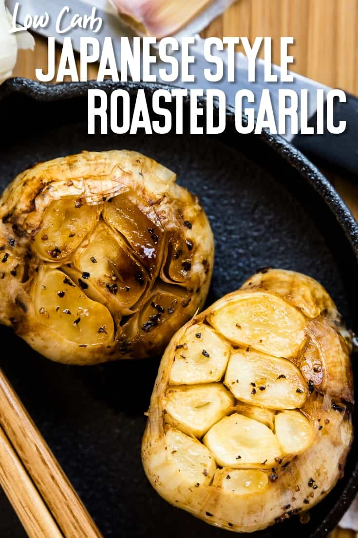 Japanese Style Roasted Garlic Bulb LowCarbingAsian Pin 2