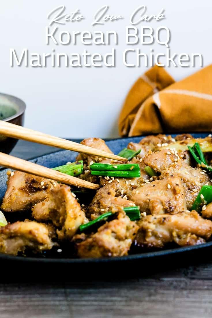 Keto Low Carb Korean BBQ Marinated Chicken