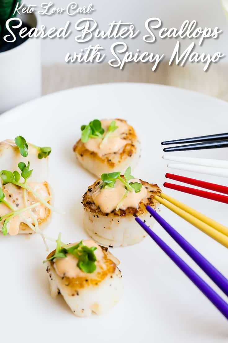 Seared Butter Scallops with Spicy Mayo LowCarbingAsian Pin 2