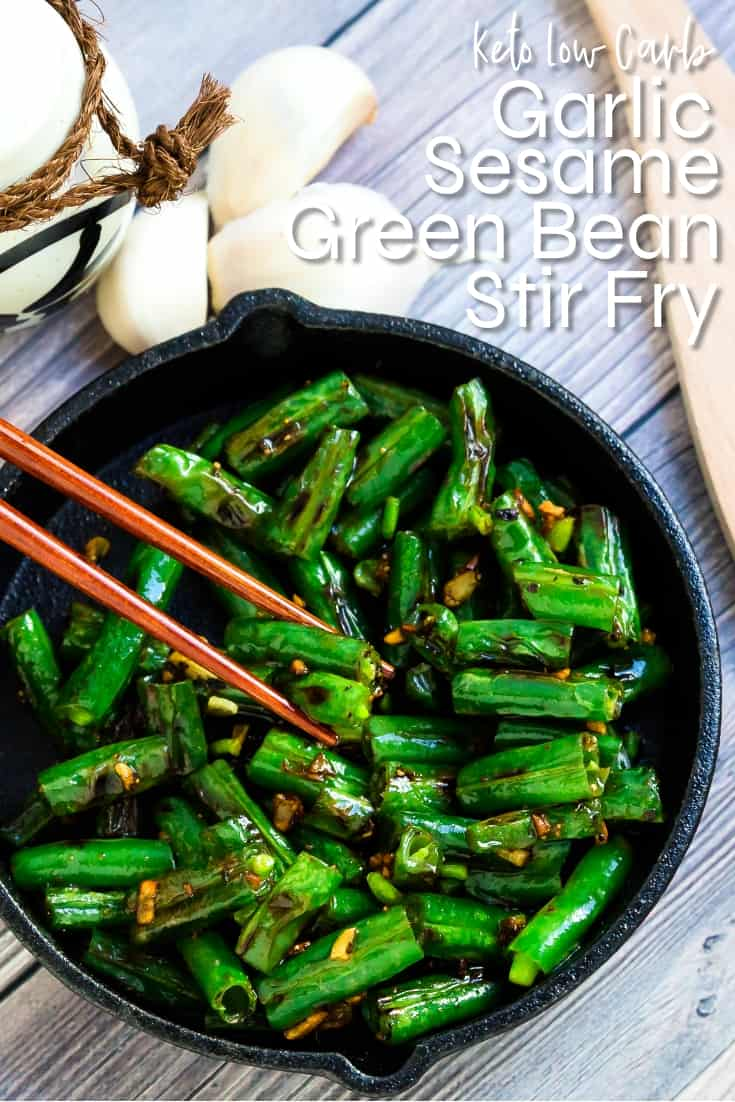Garlic Sesame Green Bean Stir Fry LowCarbingAsian Pin 1
