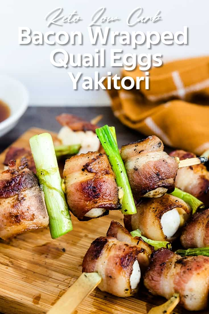 Keto Low Carb Bacon Wrapped Quail Eggs - Yakitori