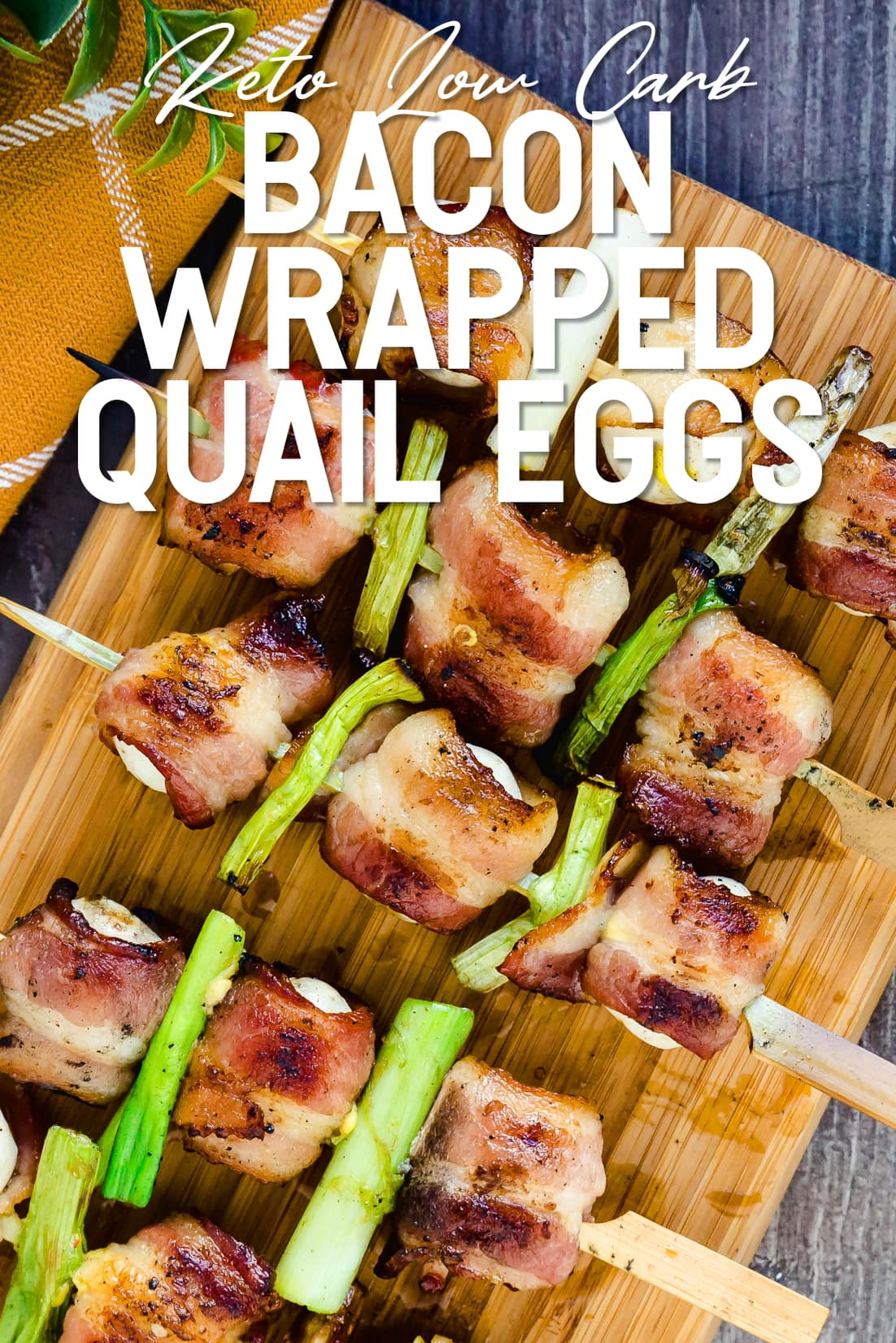 Bacon Wrapped Quail Eggs yakitori grilled and served on a wooden plank